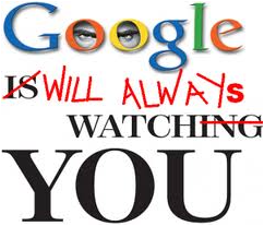 Google will always watch you
